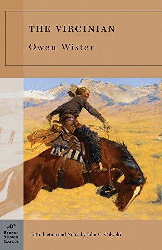 9781593082369: The Virginian (Barnes & Noble Classics Series)