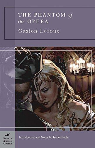 9781593082499 Phantom Of The Opera The Barnes Noble Classics
