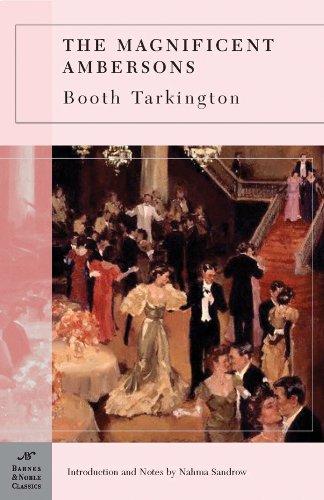 9781593082635: The Magnificent Ambersons (Barnes & Noble Classics Series)