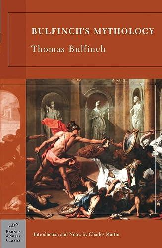 9781593082734: Bulfinch's Mythology (Barnes & Noble classics)
