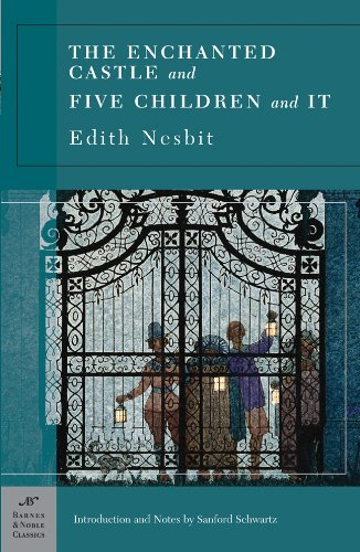 The Enchanted Castle and Five Children and It (Barnes Noble Classics Series)
