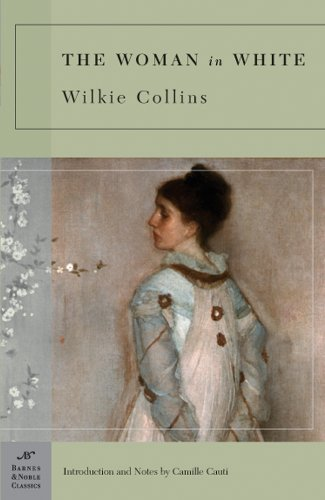 9781593082802: The Woman in White (Barnes & Noble Classics)