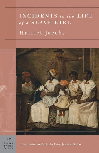 9781593082833: Incidents in the Life of a Slave Girl (Barnes & Noble Classics Series)
