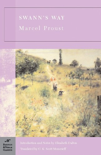 Swann's Way (Barnes & Noble classics): translated by C.