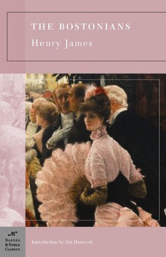 9781593082970: The Bostonians (Barnes & Noble Classics Series)