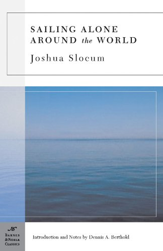 Sailing Alone Around the World (Barnes &: Joshua Slocum