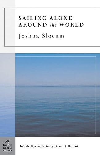 9781593083038: Sailing Alone Around the World (Barnes & Noble Classics)
