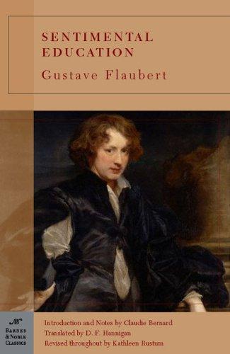 Sentimental Education (Barnes & Noble Classics Series): Flaubert, Gustave; Rustum,