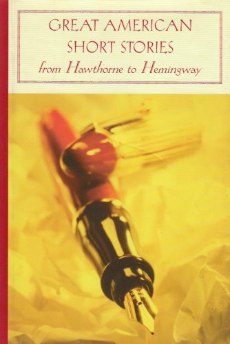 9781593083380: Great American Short Stories: From Hawthorne to Hemingway (Barnes & Noble Classics)