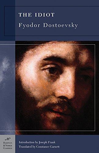 The Idiot (Barnes & Noble Classics): Dostoevsky, Fyodor