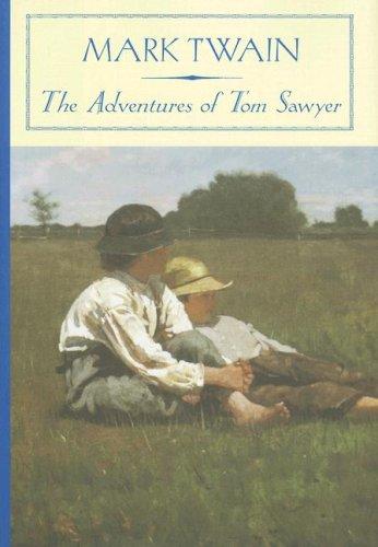 The Adventures of Tom Sawyer (Barnes &: Mark Twain; H.