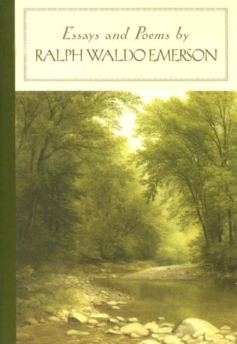 essays and poems by emerson The complete writings of ralph waldo emerson, containing all of his inspiring essays, lectures, poems, addresses, studies, biographical sketches and miscellaneous works.