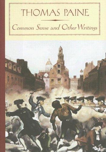 Thomas Paine: Common Sense and Other Writings: Thomas Paine