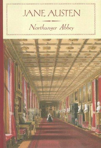 Northanger Abbey (Barnes & Noble Classics): Austen, Jane