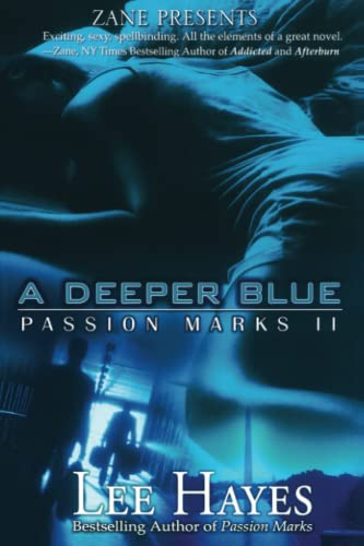 A Deeper Blue: Passion Marks II: Hayes, Lee