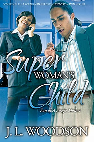9781593090593: Superwoman's Child: Son of a Single Mother