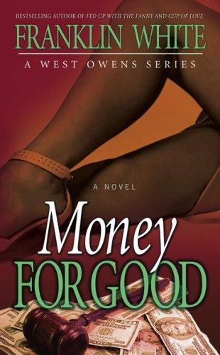 9781593091378: Money for Good (West Owens Novels)