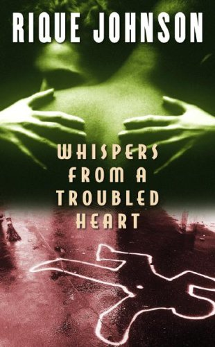 Whispers from a Troubled Heart: Johnson, Rique