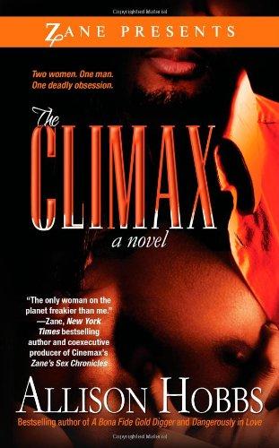 9781593091637: The Climax (Zane Presents)