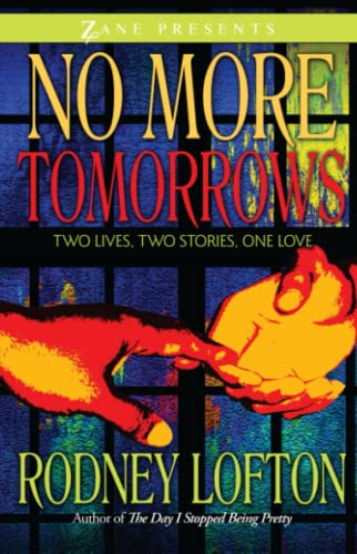 9781593091743: No More Tomorrows: Two Lives, Two Stories, One Love (Zane Presents)