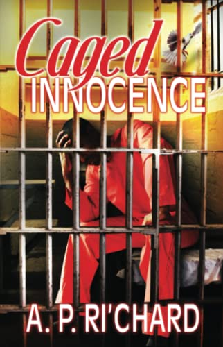 Caged Innocence Format: Paperback: Ri'Chard, A.P.