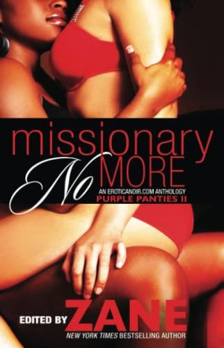 Missionary No More: Purple Panties 2: Zane