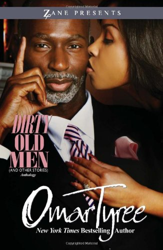 9781593092733: Dirty Old Men (And Other Stories) (Zane Presents)