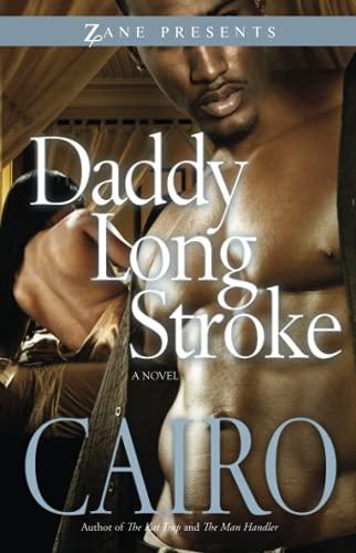 9781593092788: Daddy Long Stroke (Zane Presents)