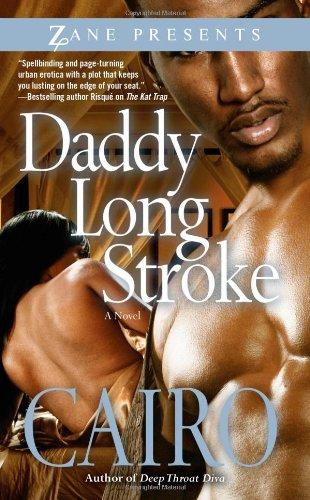 9781593092795: Daddy Long Stroke
