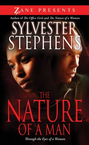 9781593092900: The Nature of a Man: Through the Eyes of a Woman (Zane Presents)