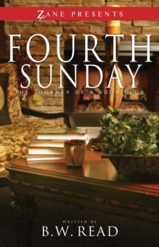 9781593093587: Fourth Sunday: The Journey of a Book Club (Zane Presents)