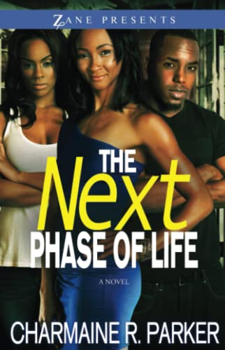 The Next Phase of Life: A Novel: Parker, Charmaine R.