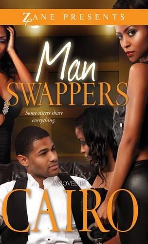 9781593093884: Man Swappers: A Novel (Zane Presents)