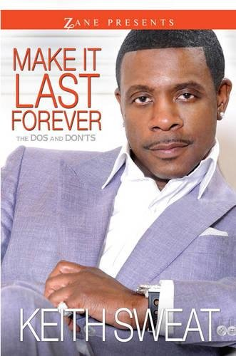 9781593094065: Make It Last Forever: The Dos and Don'ts (Zane Presents)