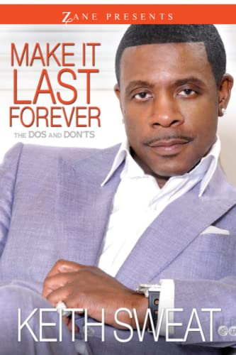 9781593094072: Make It Last Forever: The Dos and Don'ts (Zane Presents)