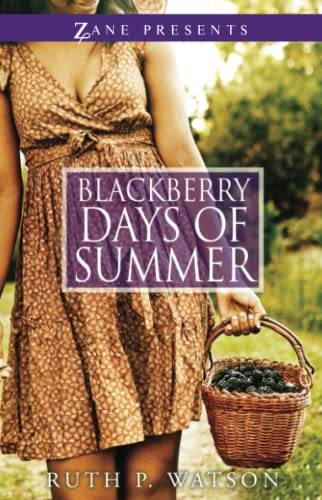 BLACKBERRY DAYS OF SUMMER