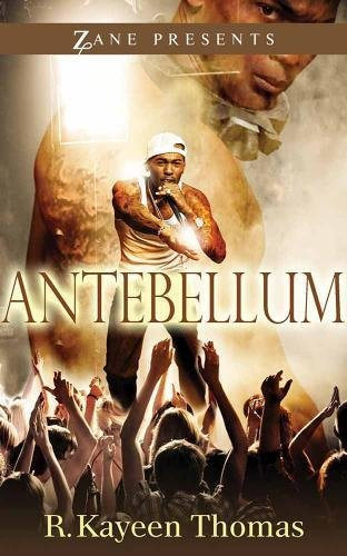 9781593094256: Antebellum: A Novel (Zane Presents)