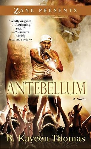 9781593094263: Antebellum: A Novel