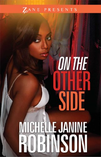 On the Other Side (Zane Presents): Robinson, Michelle Janine