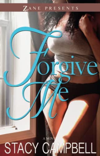 9781593094584: Forgive Me: A Novel (Zane Presents)