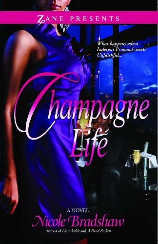 Champagne Life: A Novel: Bradshaw, Nicole