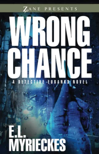 9781593095604: Wrong Chance (Detective Eubanks)