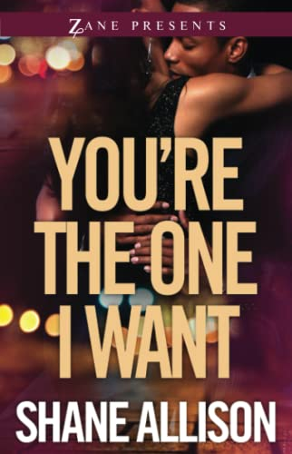 You're the One I Want: A Novel: Allison, Shane