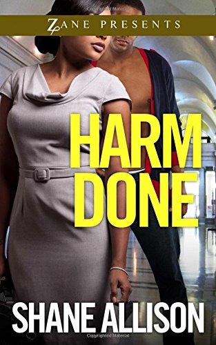 Harm Done: A Novel (Zane Presents): Allison, Shane