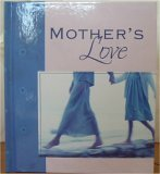 9781593100025: Mother's Love
