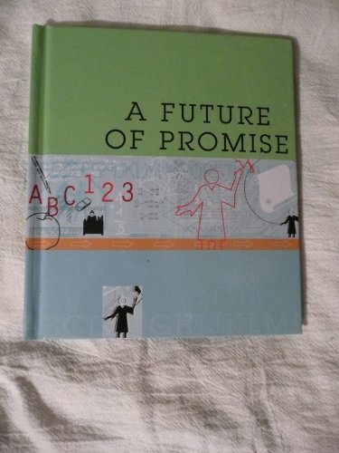 9781593100100: A Future of Promise