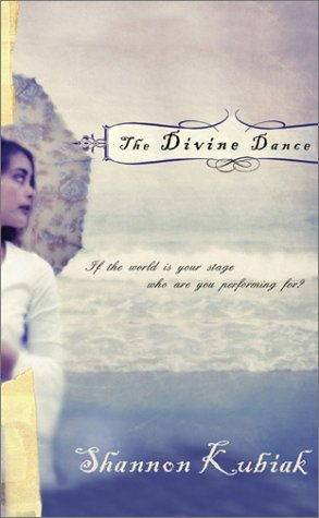 9781593100216: The Divine Dance: If the World Is Your Stage, Who Are You Performing For?