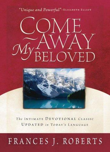 9781593100223: Come Away My Beloved