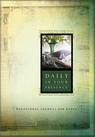 9781593100247: Daily in Your Presence: Devotional Journal for Every Day