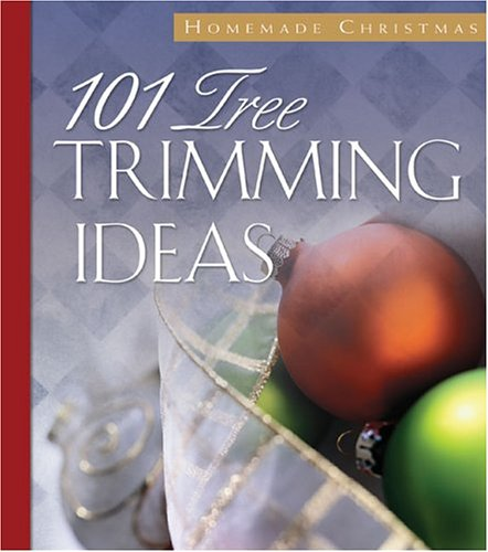 9781593100360: 101 Tree-Trimming Ideas (Christmas at Home)